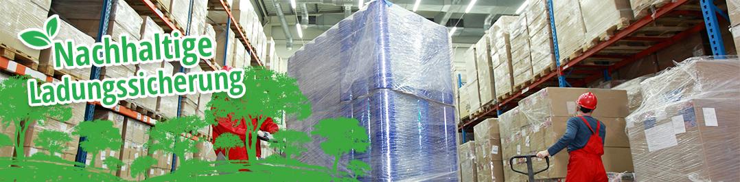 Nachhaltige Ladungssicherung